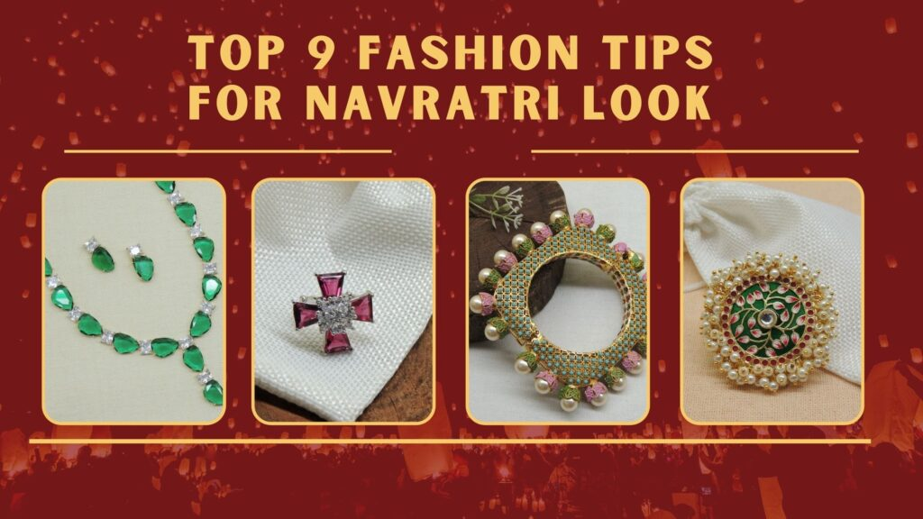 Top 9 Fashion Tips For Navratri Look